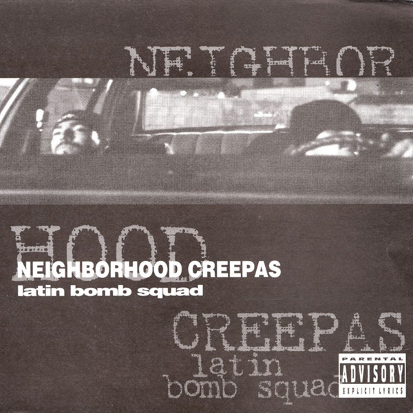 latin_bomb_squad-neighborhood_creepas.jpg