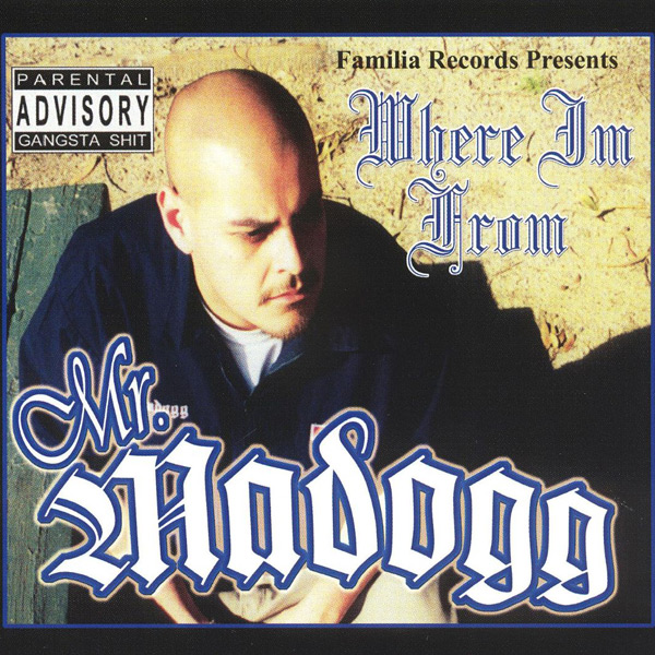 madogg-where_im_from.jpg
