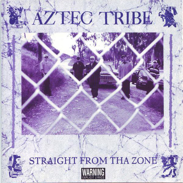 aztec_tribe-straight_from_tha_zone.jpg