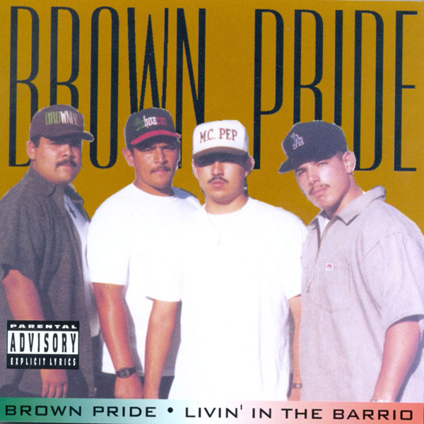 brown_pride-livin_in_the_barrio.jpg