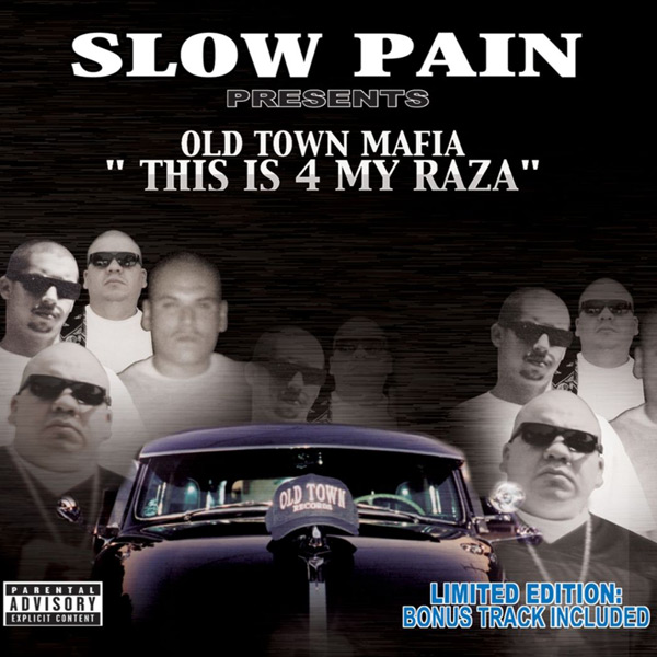 old_town_mafia-this_is_4_my_raza.jpg
