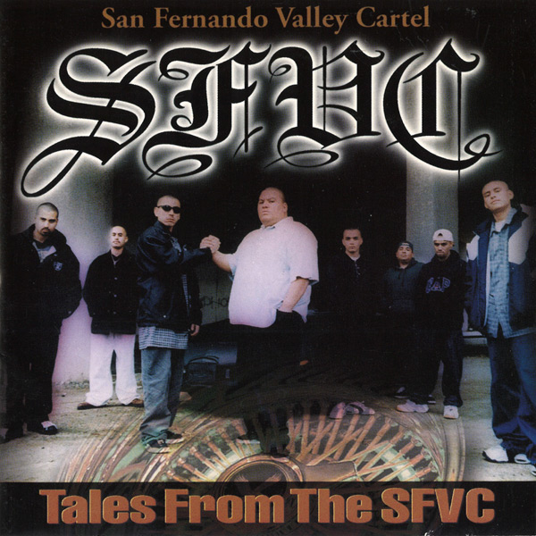 san_fernando_valley_cartel-tales_from_the_sfvc.jpg