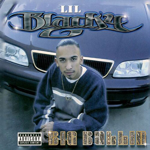 Lil Blacky - Big Ballin Chicano Rap