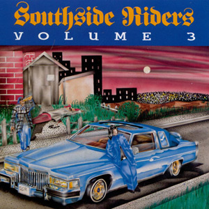 VA - Southside Riders Volume 3 Chicano Rap